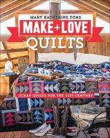 Make & Love Quilts