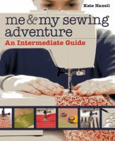 Me and My Sewing Adventure