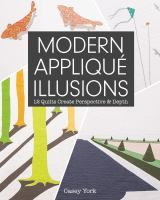Modern Appliqué Illusions