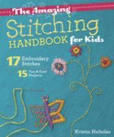 The Amazing Stitching Handbook for Kids