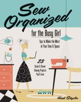 Sew Organized for the Busy Girl