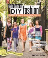 Girl's Guide to DIY Fashion
