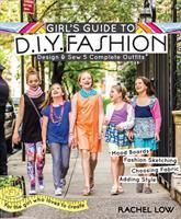 Girl's Guide to DIY Fashion