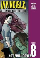 Invincible: Ultimate Collection. Volume 8