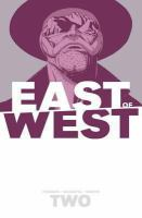 EAST OF WEST VOLUME 2: WE ARE ALL ONE [graphic Novel]