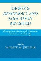 Dewey's Democracy and Education Revisited