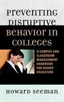 Preventing Disruptive Behavior in Colleges