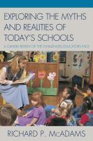 Exploring the Myths and Realities of Today's Schools