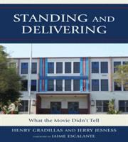 Standing and Delivering