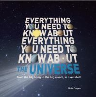 Everything You Need to Know About the Universe