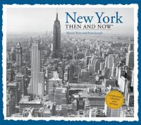 New York, then & now