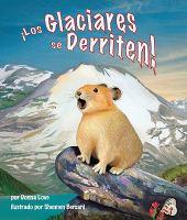 ¡los Glaciares Se Derriten!