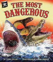 The Most Dangerous