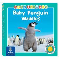 Baby Penguin Waddles