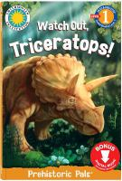 Watch Out, Triceratops!
