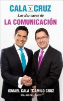 Las dos caras de la comunicación