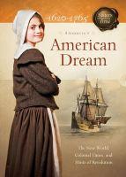 American Dream, 1620-1765