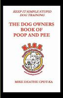 The Dog Owners Book of Poop and Pee