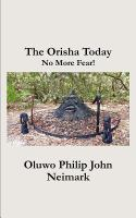 The Orisha Today