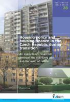 Housing Policy and Housing Finance in the Czech Republic During Transition