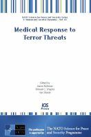 Medical Response to Terror Threats