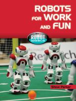 Robots for Work and Fun