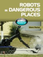 Robots in Dangerous Places