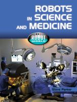 Robots in Science and Medicine