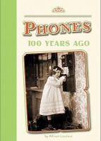 Phones 100 Years Ago