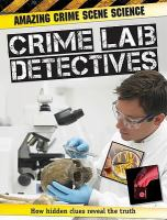 Crime Lab Detectives