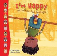 I'm Happy and Other Fun Feelings by Clare Hibbert