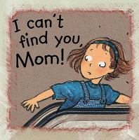I Can't Find You, Mom!