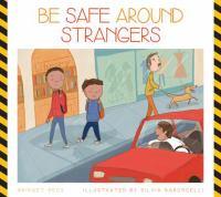 Be Safe Around Strangers
