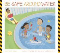 Be Safe Around Water