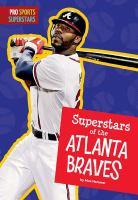 Superstars of the Atlanta Braves