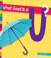 What Good Is A U?