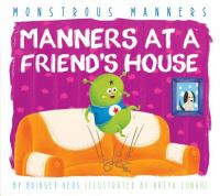 Manners at A Friend's House