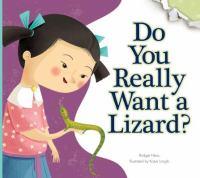 Do You Really Want A Lizard?
