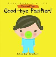 Good-bye Pacifier!