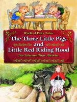 The Three Little Pigs and Little Red Riding Hood