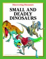 Small and Deadly Dinosaurs