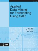 Applied Data Mining for Forecasting Using SAS