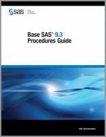Base SAS 9.3 Procedures Guide