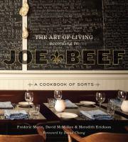 The Art of Living According to Joe Beef