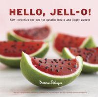Hello, Jell-o!