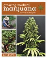 Growing Medical Marijuana