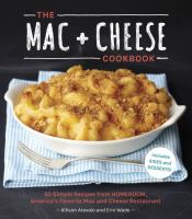 Image: The Mac + Cheese Cookbook