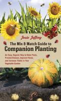 The Mix & Match Guide to Companion Planting