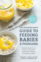 The Pediatrician's Guide to Feeding Babies & Toddlers