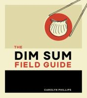 Cover of The Dim Sum Field Guide: A